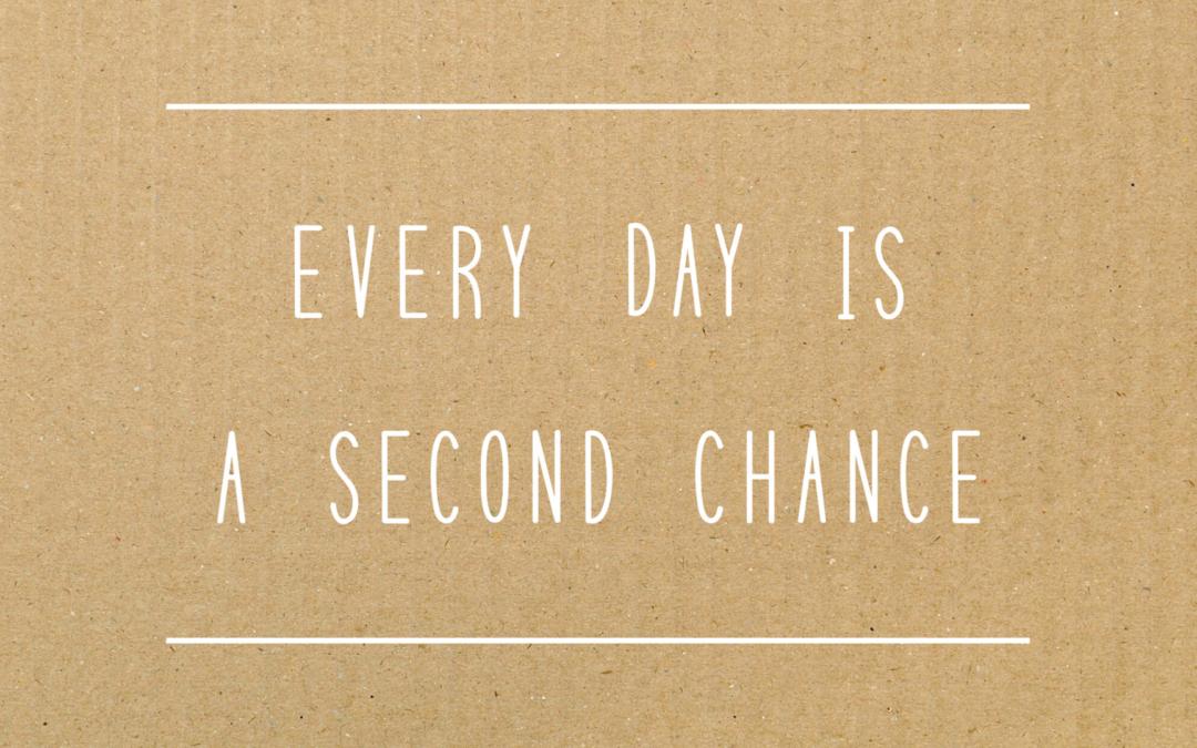 Quelle seconde chance t'offres-tu ?